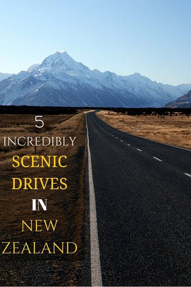 Five incredible scenic drives in New Zealand that you must do!