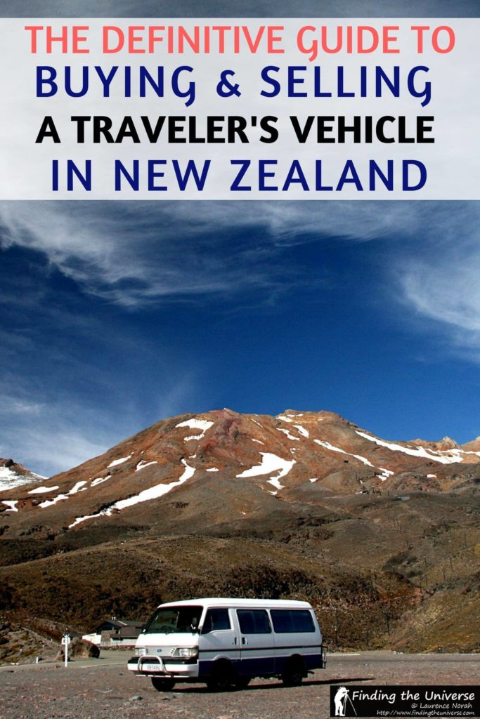 Tips for buying and selling a travellers vehicle in New Zealand, including what to look for, where to buy and sell, approximate costs, tips on insurance, and more!