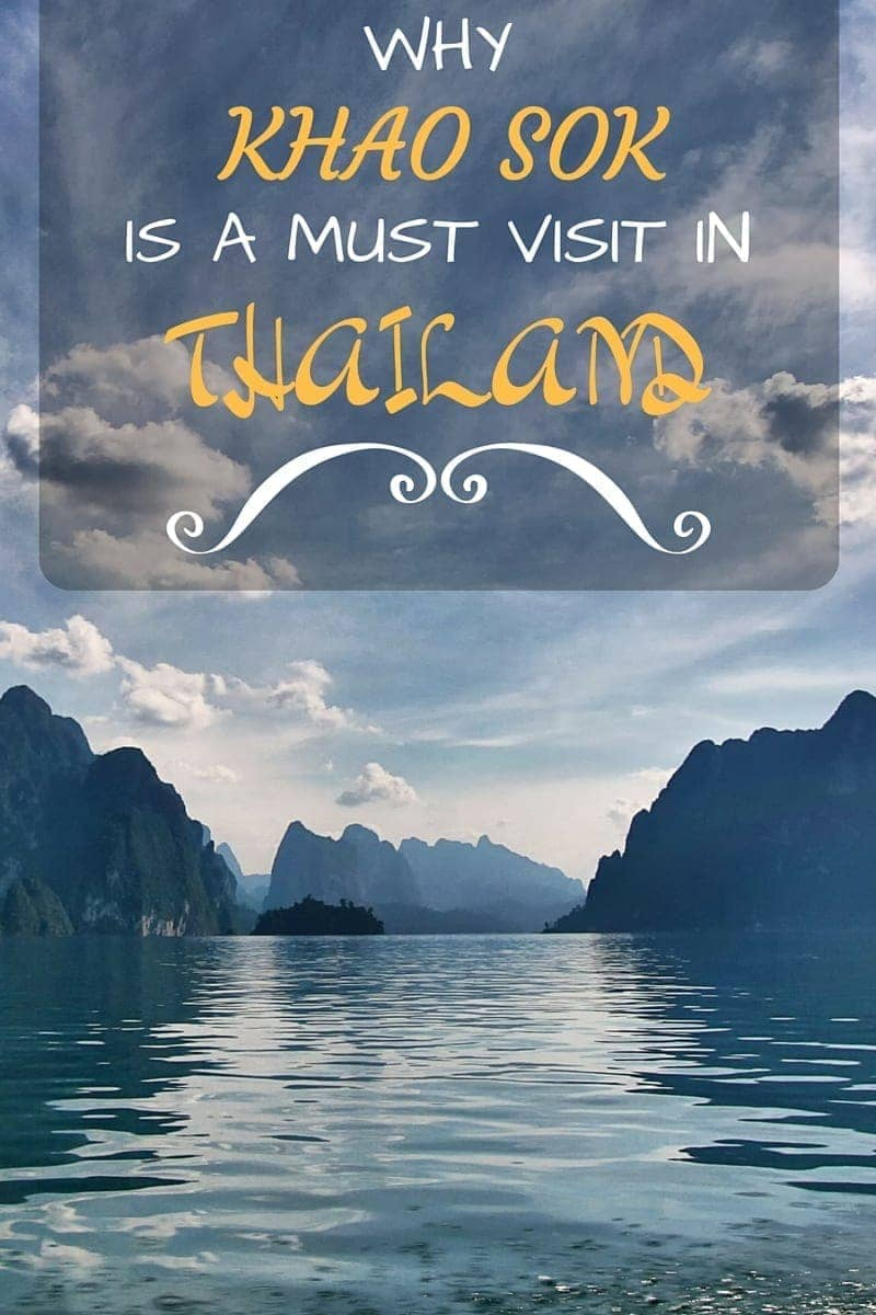 Why you should visit Khao Sok National Park, Thailand