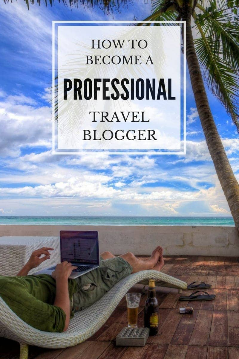 Everything you need to know about how to become a travel blogger, from making money, to do's and don'ts, to getting started, to social media.