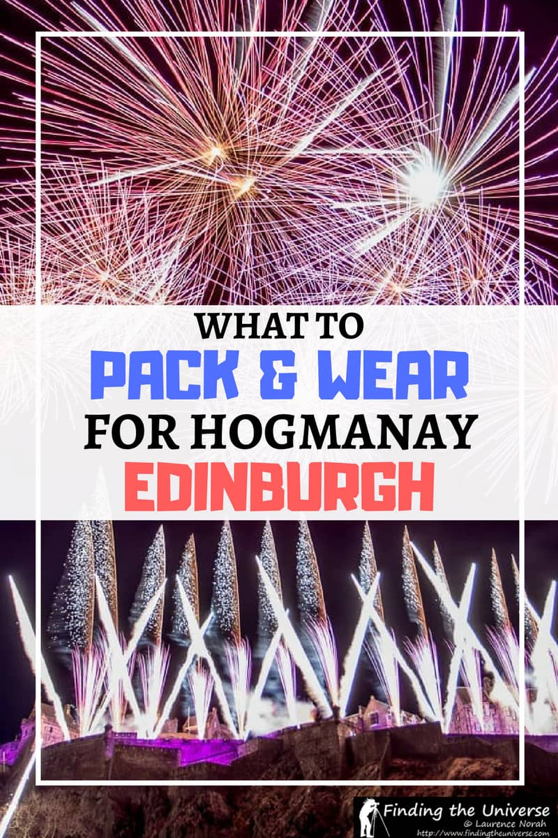 Tips and advice for what to pack and wear if you're attending Hogmanay in Edinburgh, including th New Year's Eve Party, and Loony Dook events