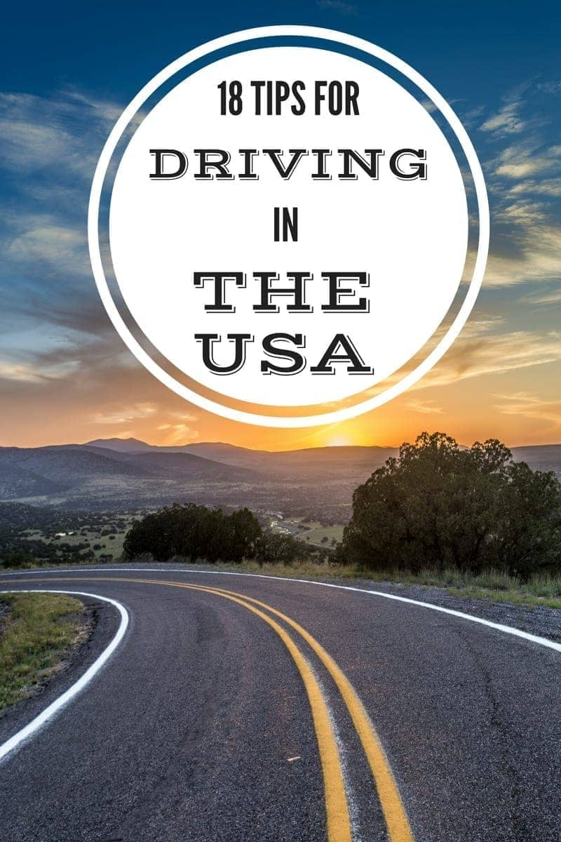 Tips and advice for driving in the USA including car rental, speed limits, being stopped by the police, and more!