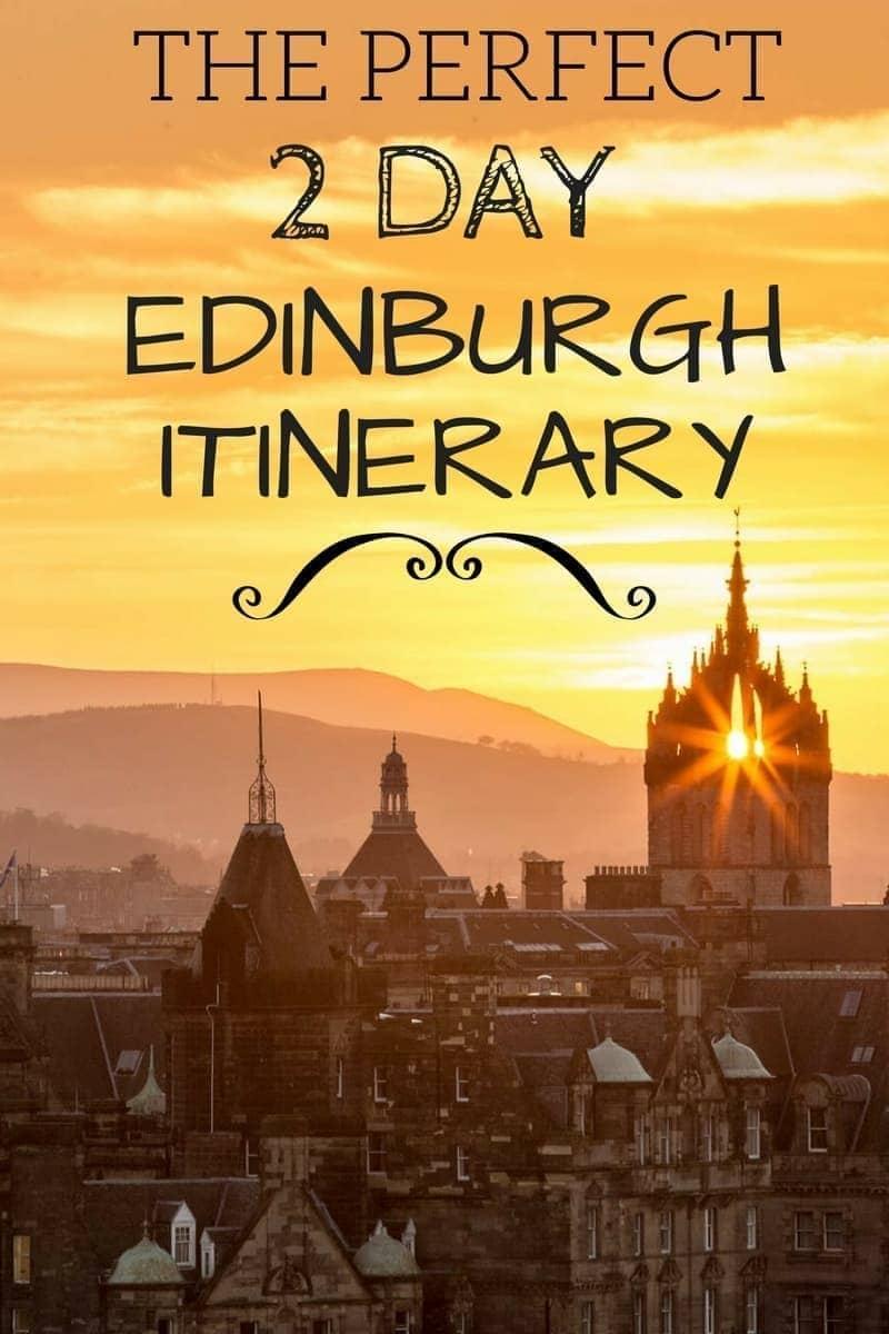 2 Days In Edinburgh: The Perfect Edinburgh Itinerary