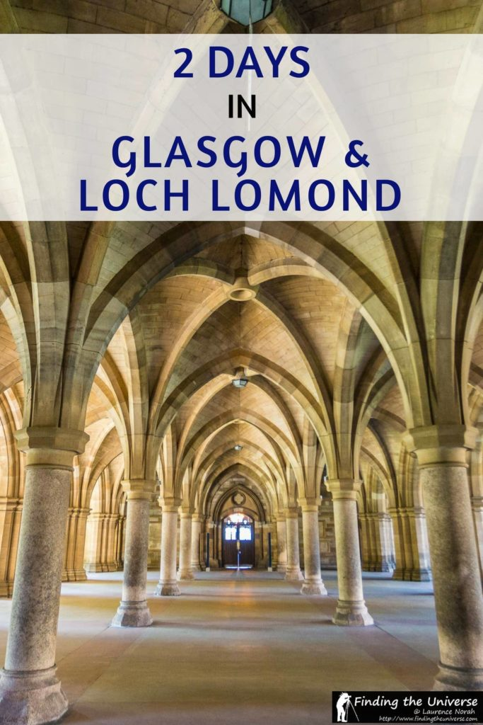 A 2 Day Itinerary for Glasgow and Loch Lomond, covering the best of both these areas, including city sight-seeing highlights and a country escape!