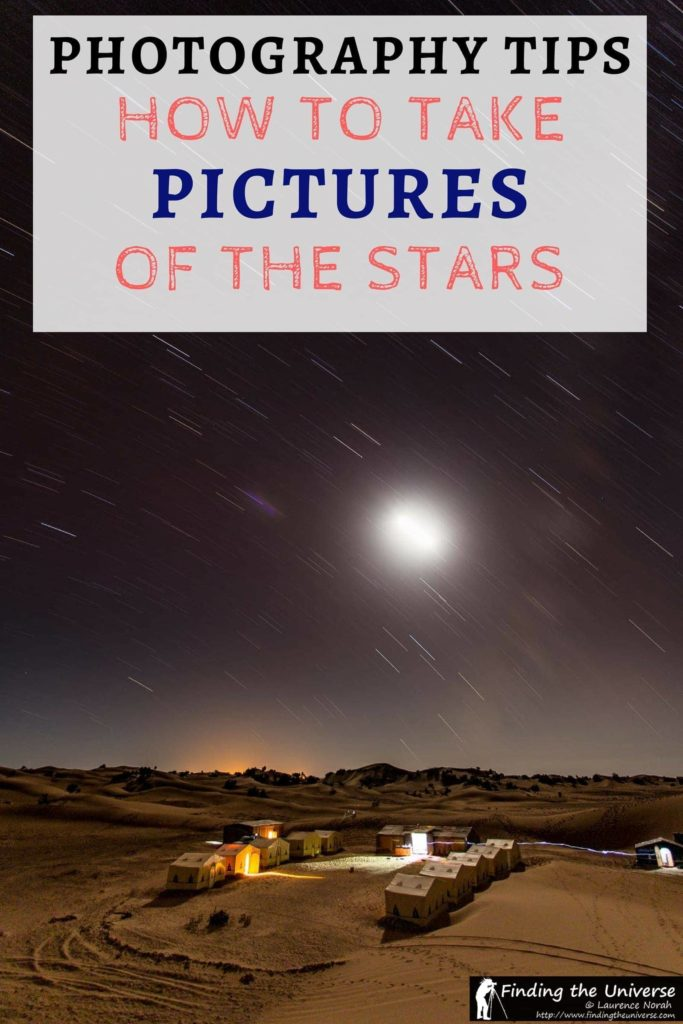 Detailed guide and advice to help you take pictures of stars, including camera settings, photography gear you need, how to take pictures of the stars with a smartphone, how to take star trails pictures and static star pictures, useful apps for astrophotography and more!