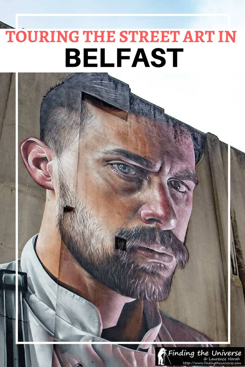 A guide to Belfast street art, including the cultural and political artworks in the city