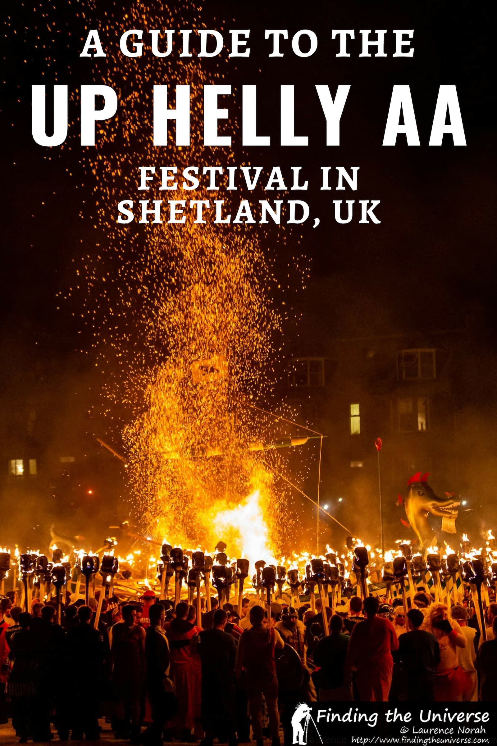 A detailed guide to Up Helly Aa, an annual festival which takes place every January in Shetland, Scotland. Includes everything you need to know!