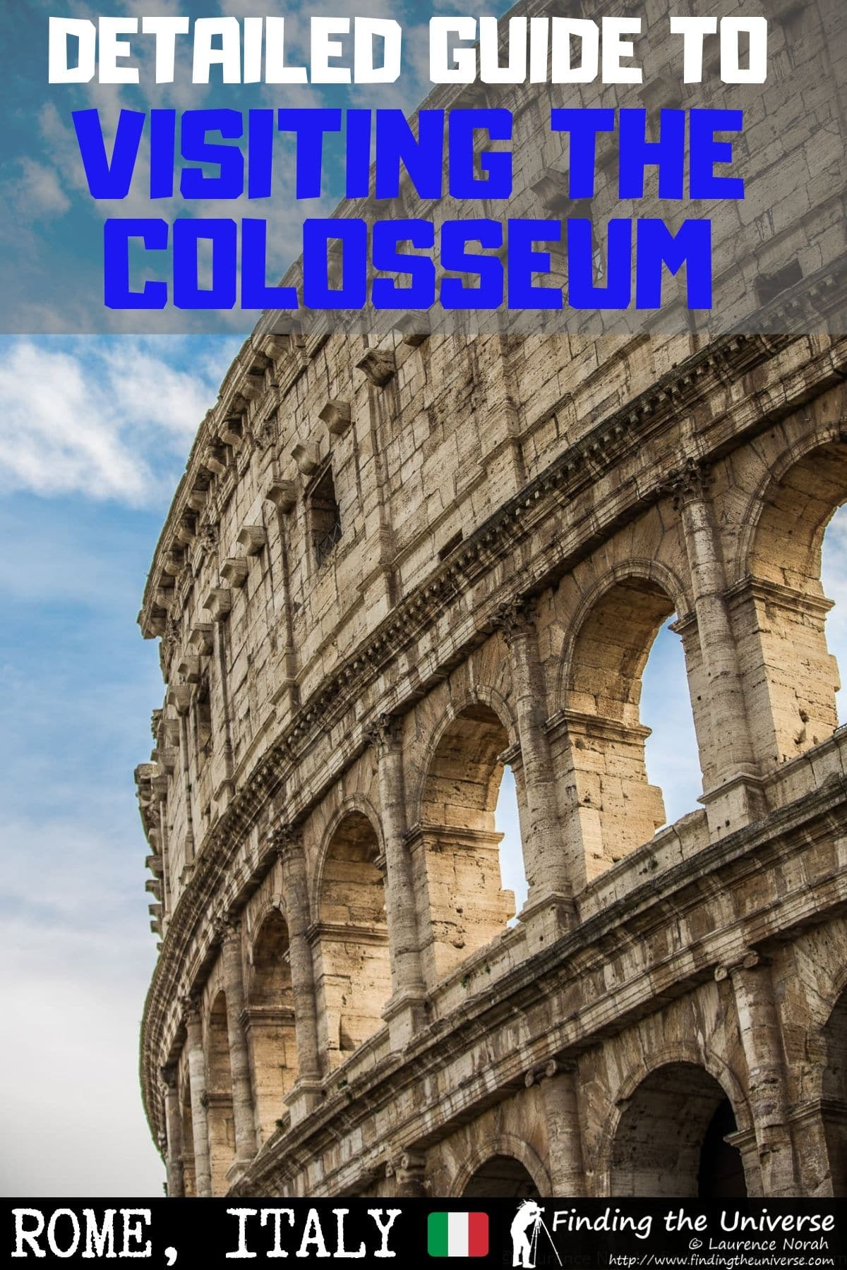 A comprehensive guide to visiting the Colosseum in Rome, including the best tours, how to buy tickets, where to stay near the Colosseum, and more!