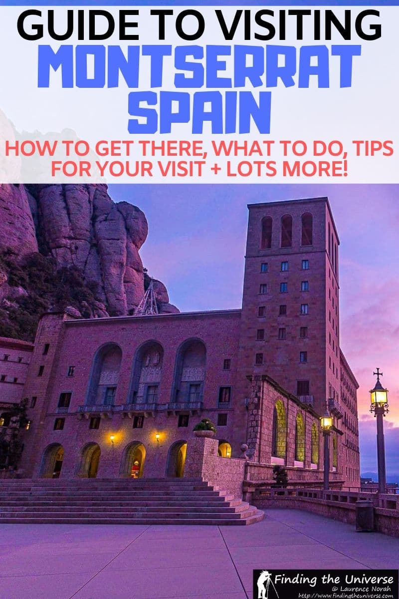 A detailed guide to visiting Montserrat Spain, including how to get to Montserrat from Barcelona, what to do, where to stay and eat, and tips for visiting