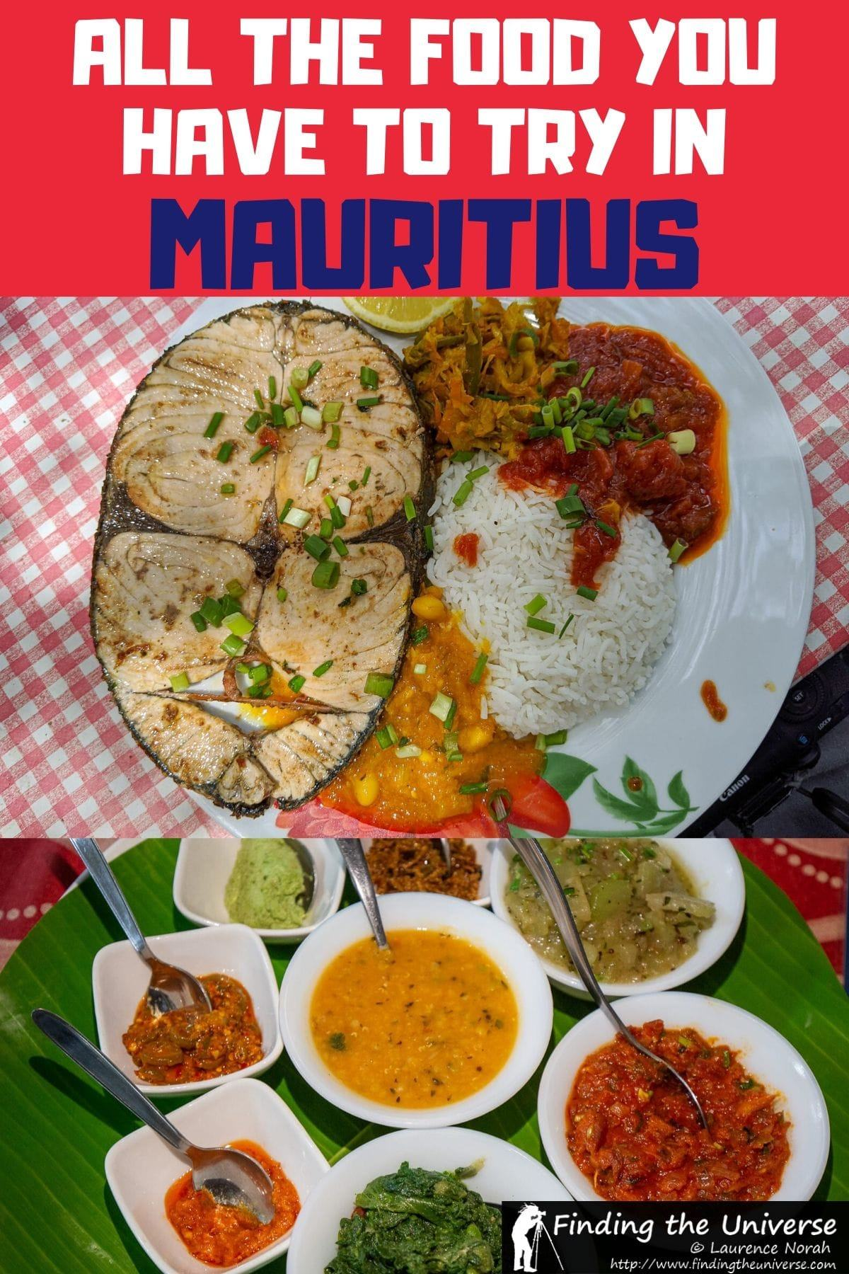 A guide to some of the best food in Mauritius you have to try when you visit. Includes curries, creole flavours, Sino-Mauritian dishes, drinks and desserts!