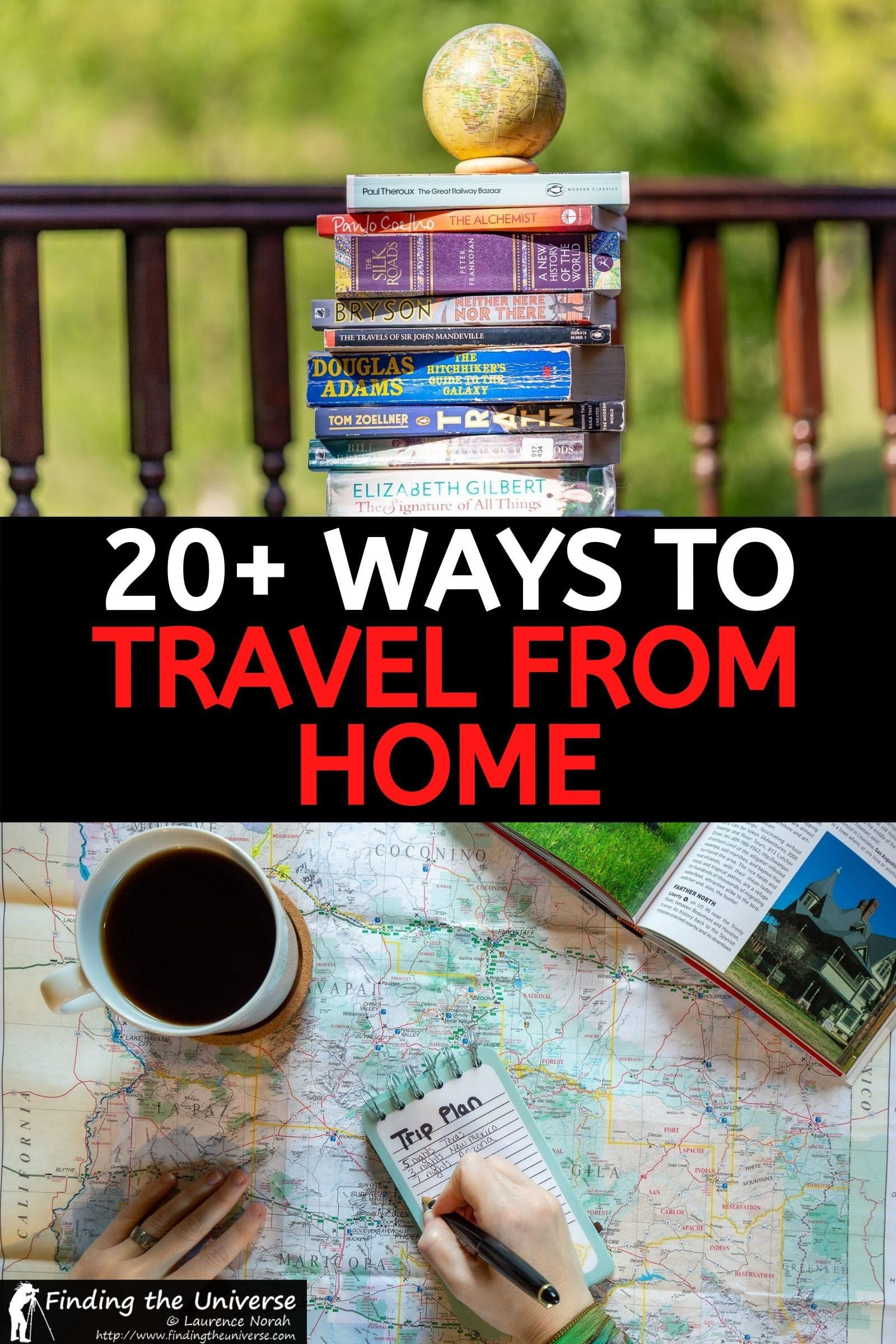 A host of ideas to help you travel from home! Everything from virtual tours to books, movies, travel planning tips, music, creative outlets and more!