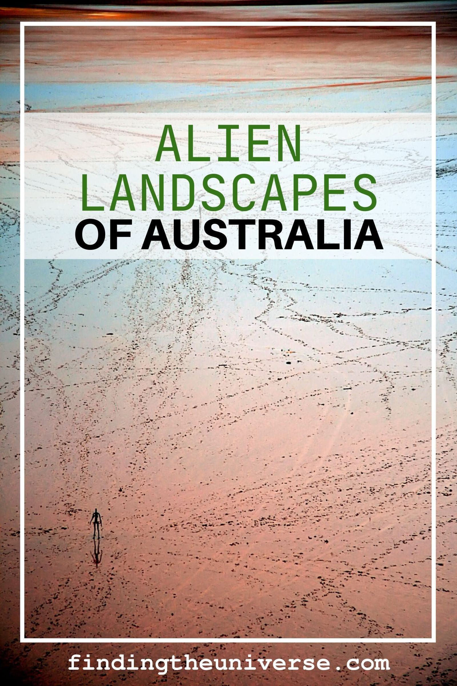 A guide to some alien landscapes in Australia, including popular filming locations for sci-fi movies, and out of the way locations in the Australian outback
